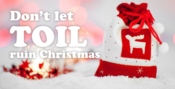 Don't let TOIL ruin Christmas